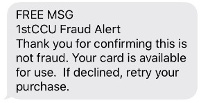 example of Yes verification response: Thank you for confirming this is not fraud.