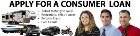 Apply for a Consumer Loan. Auto, Motorcycle, Recreational, Personal, Credit Card. Leianna Melde, Jon Cook, Shane Kanaman.