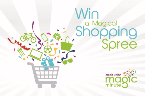 Win A Magical Shopping Spree. image of shopping cart and merchandise. Credit Union Magic Minute offer for credit card holders. Click to register online.
