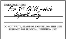 "back of check featuring approved mobile deposit endorsement ""For 1st CCU mobile deposit only"""