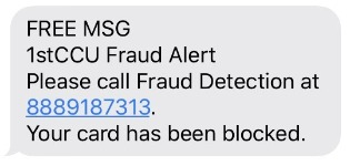 Sample verification response: 1st CCU Fraud Alert, your card has been blocked.