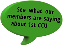 See what our members are saying about 1st CCU