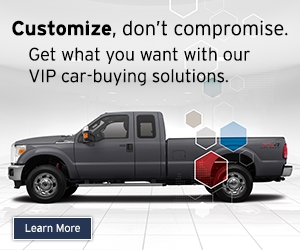 pickup truck. Customize, don't compromise. Get what you want with our VIP car-buying solutions.