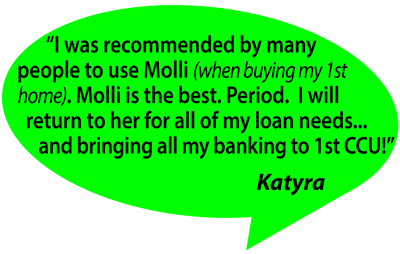 "testimonial from Katyra ""recommended to use Molli for 1st home purchase, Molli is the best, Period"""